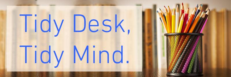 tidy desk tidy mind direct365 blog