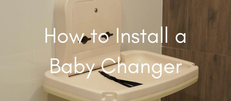 Baby Changer Installation