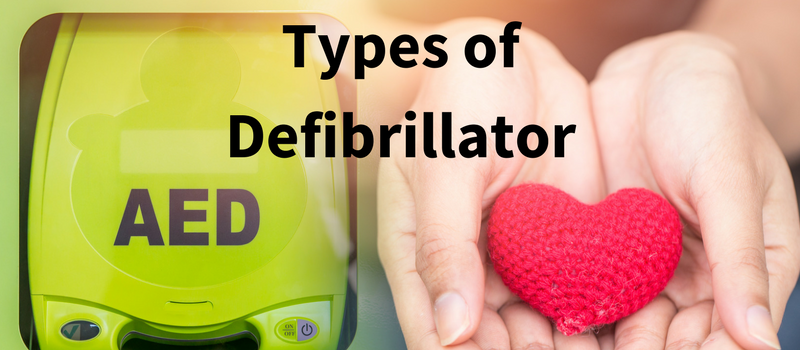 Types of Defibrillator