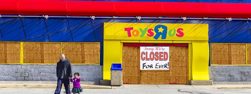 An Empty Toy Story What Retail Can Learn From The Toys R Us Closure