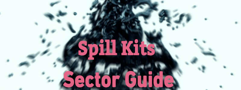 spill kits sector guide