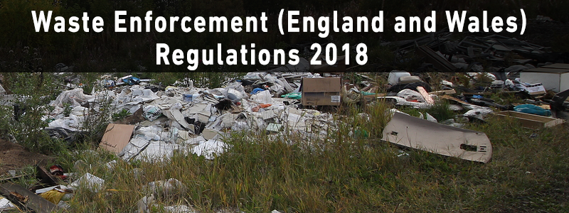 waste enforcement england and wales regulations 2018
