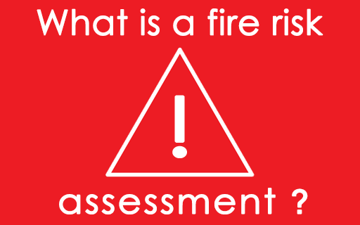 what is a fire risk assessment