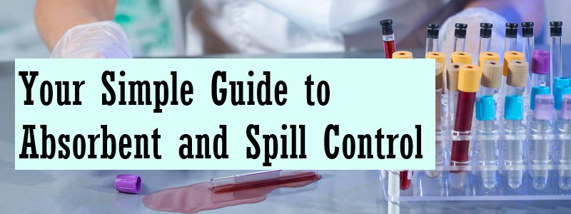 guide to absorbent and spill control blog title image on background of lab testing