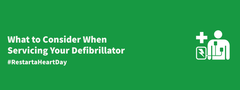 blog title image for what to consider when servicing your defibrillator