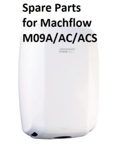 Spare Parts for Machflow Hand Dryer M09A/AC/ACS