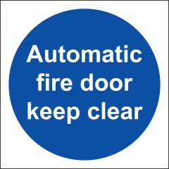Automatic Fire Door Keep Clear Sign Vinyl
