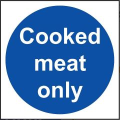 Cooked Meat Only Sign - Vinyl 10 x 10 cm