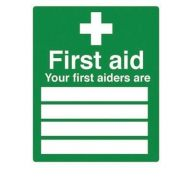 Your First Aiders Are Sign- Self Adhesive Vinyl