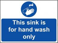 'This Sink for Hand Wash Only' Sign - Vinyl 20 x 15 cm