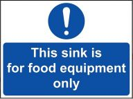 'This Sink for Food Equipment Only' Sign - Vinyl 20 x 15 cm