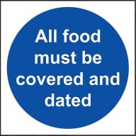 All Food Must be Covered and Dated Sign - Vinyl 10 x 10 cm