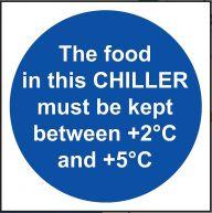 'The Food in this Chiller' Temperature Sign - Vinyl 10 x 10 cm