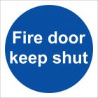 Fire Door Keep Shut Sign Vinyl