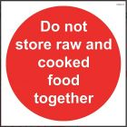 'Do Not Store Raw and Cooked Food Together' Sign - Vinyl 10x10cm