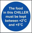 'The Food in this Chiller' Temperature Sign - Vinyl 10 x 10 cm