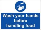 'Wash Your Hands Before Handling Food' Sign - Vinyl 20 x 15 cm